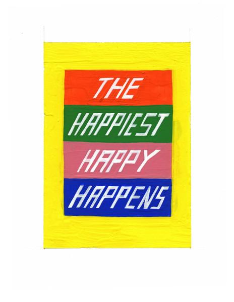 the_happiest_happy_happens__vertical_grande